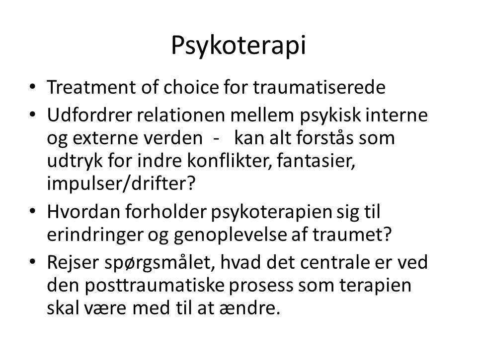 Psykoterapi Treatment of choice for traumatiserede
