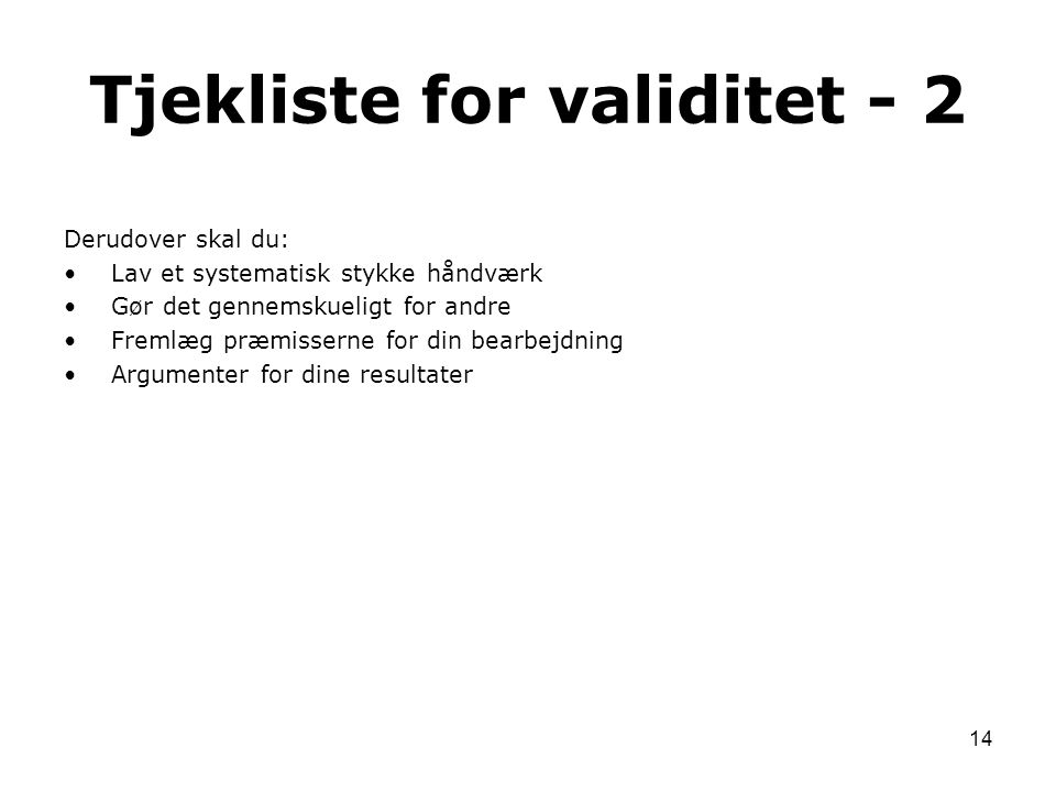 Tjekliste for validitet - 2