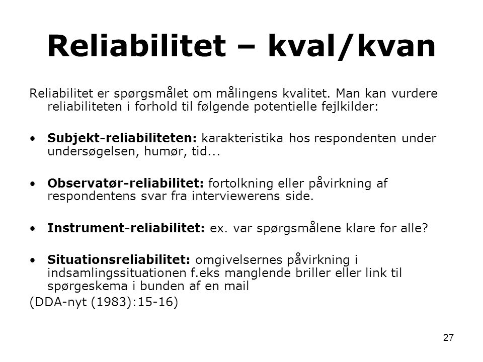 Reliabilitet – kval/kvan