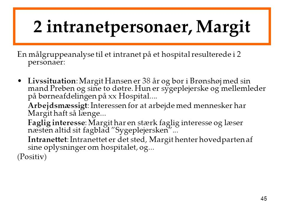 2 intranetpersonaer, Margit