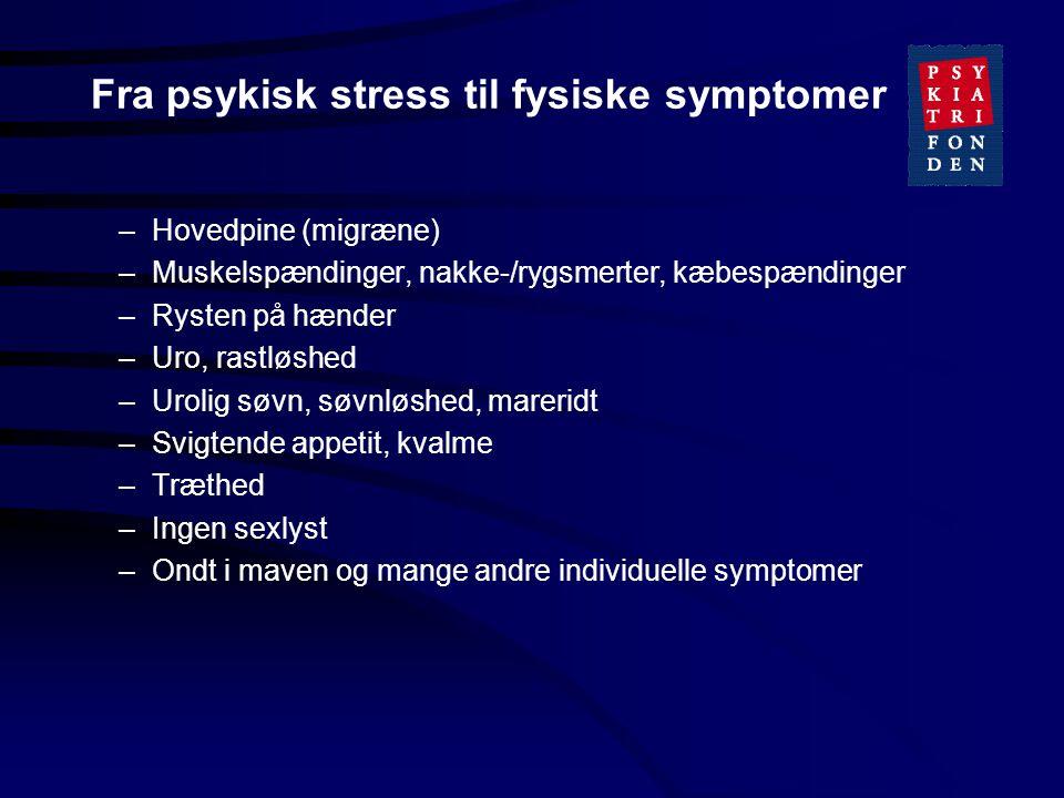 Fra psykisk stress til fysiske symptomer