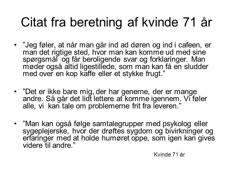 Citat fra beretning af kvinde 71 år