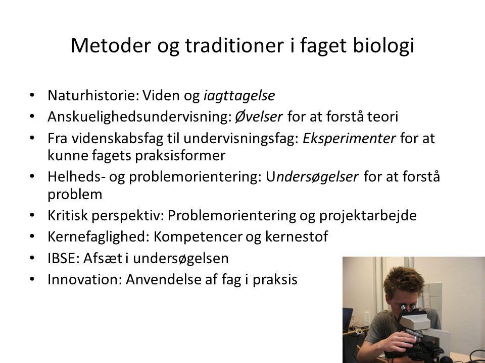 Metoder og traditioner i faget biologi