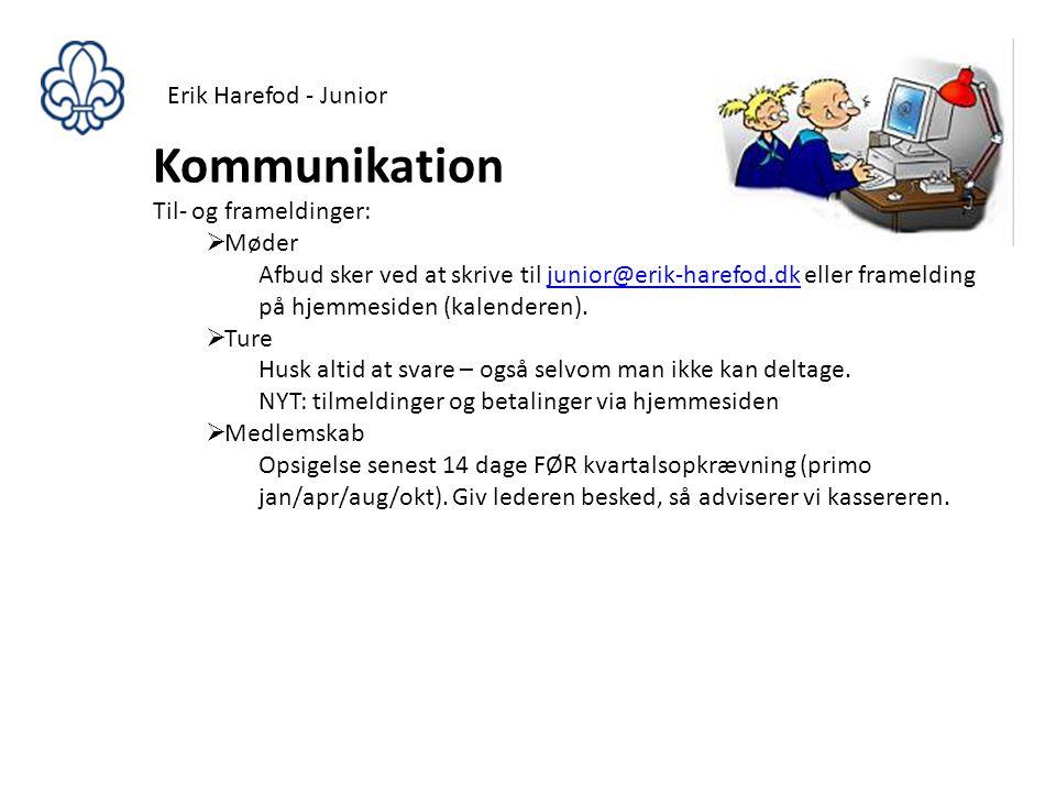 Kommunikation Erik Harefod - Junior Til- og frameldinger: Møder