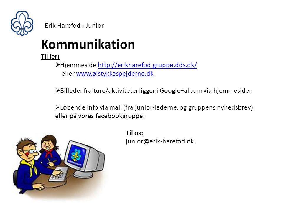Kommunikation Erik Harefod - Junior Til jer: