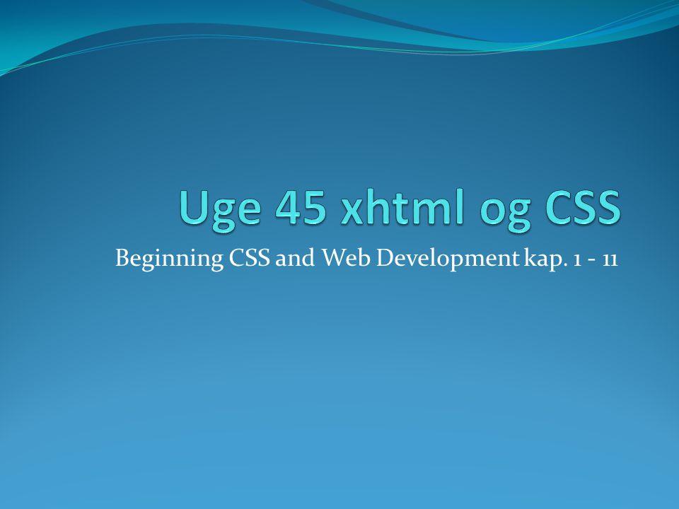 Beginning CSS and Web Development kap. 1 - 11