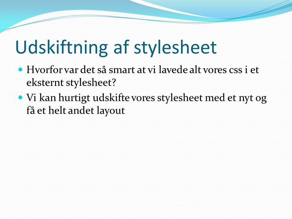 Udskiftning af stylesheet