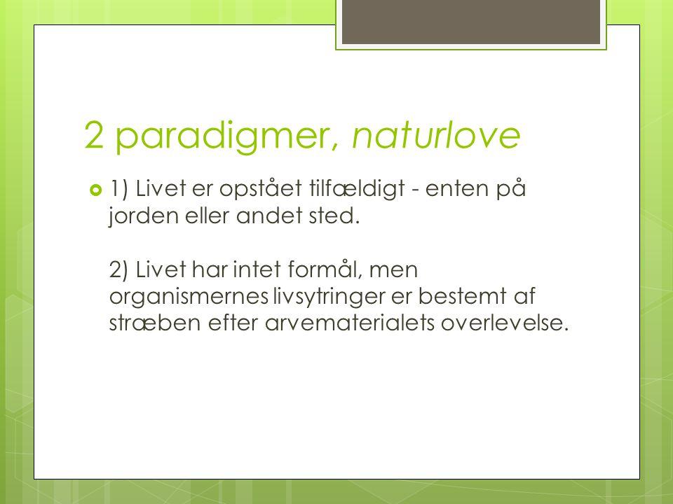 2 paradigmer, naturlove