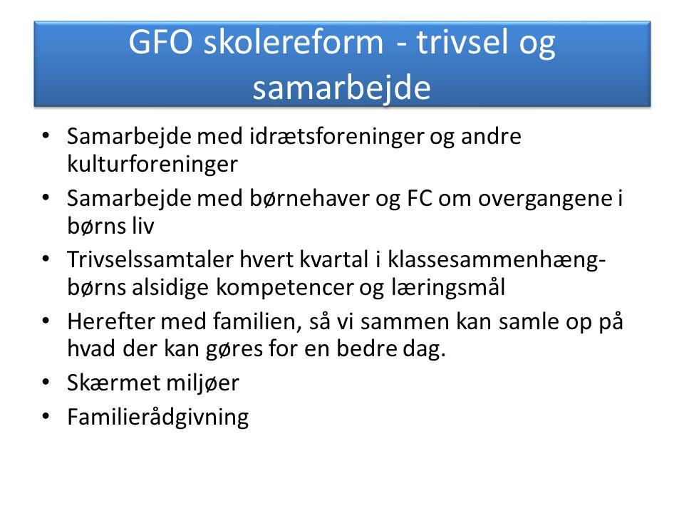 GFO skolereform - trivsel og samarbejde