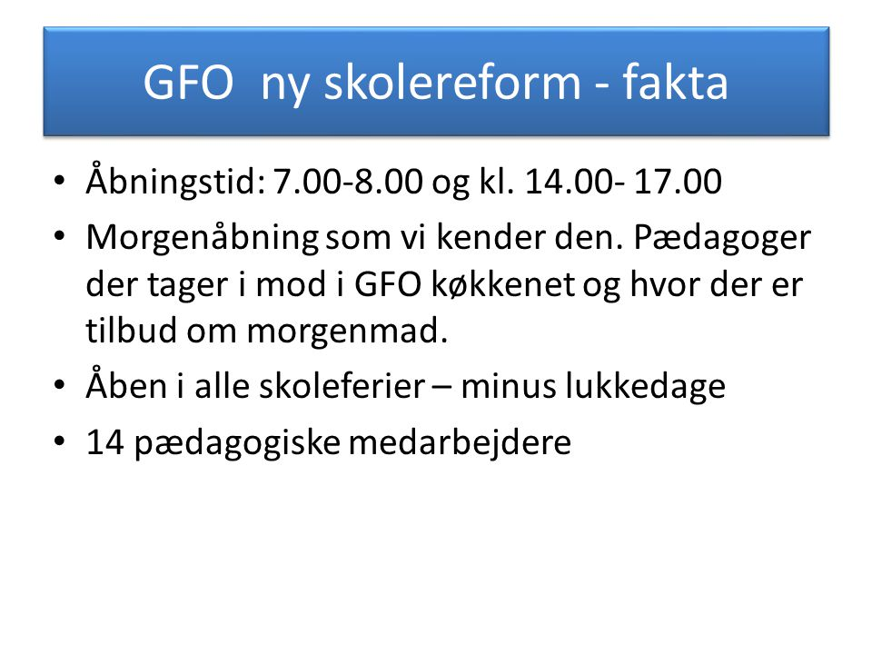 GFO ny skolereform - fakta