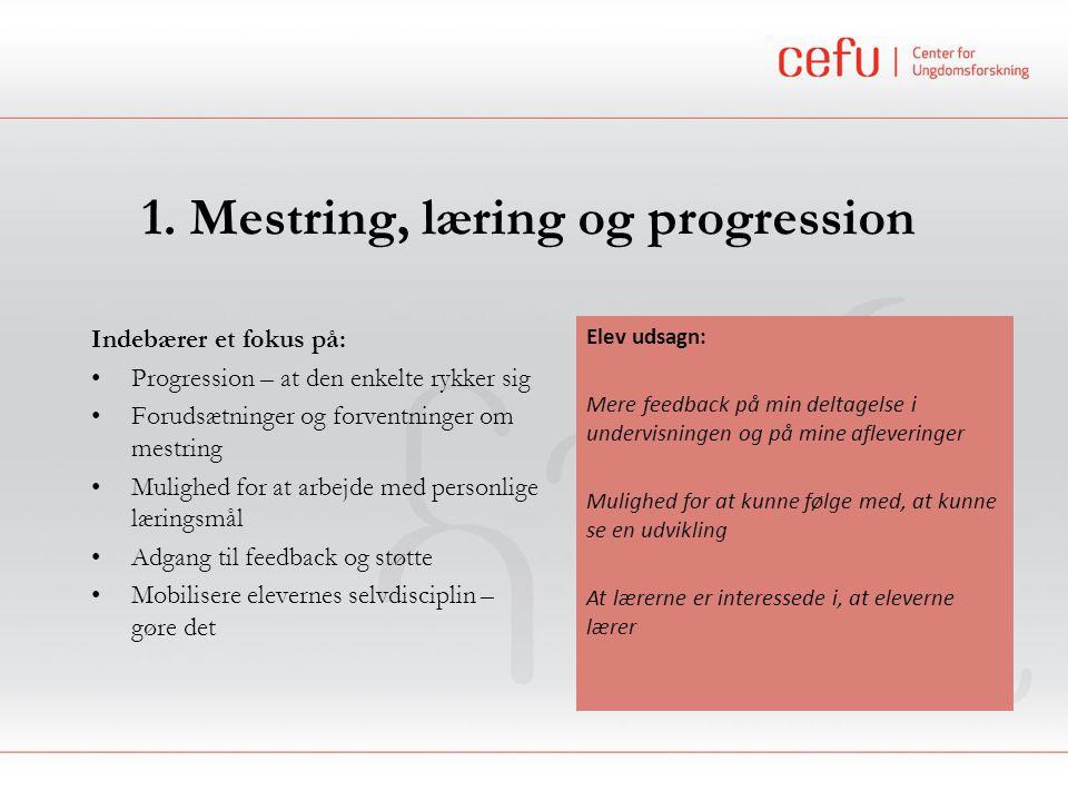 1. Mestring, læring og progression