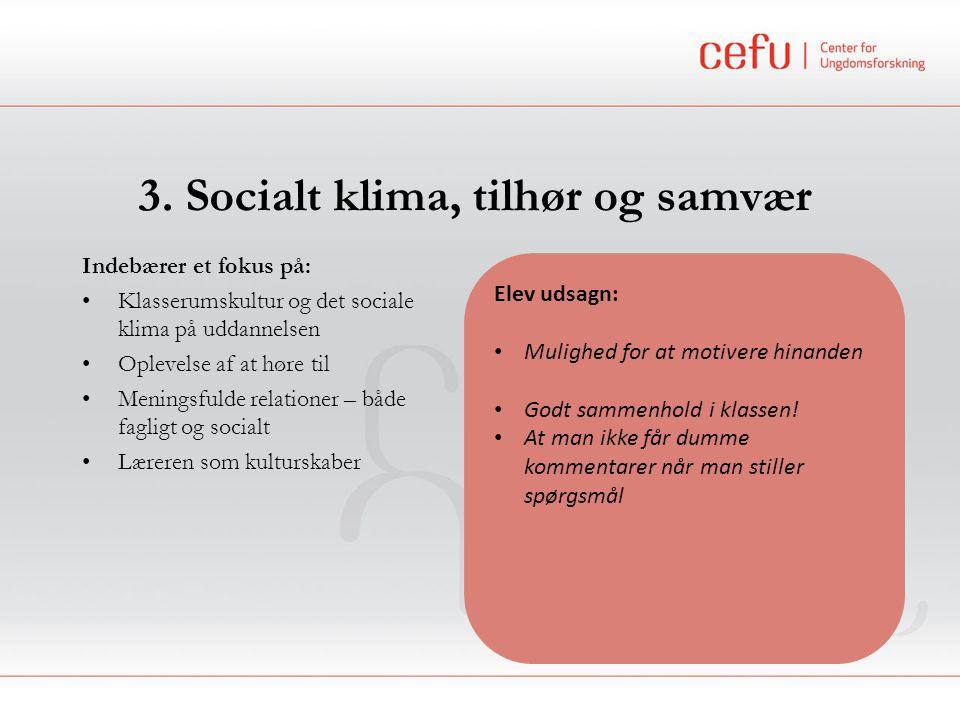 3. Socialt klima, tilhør og samvær