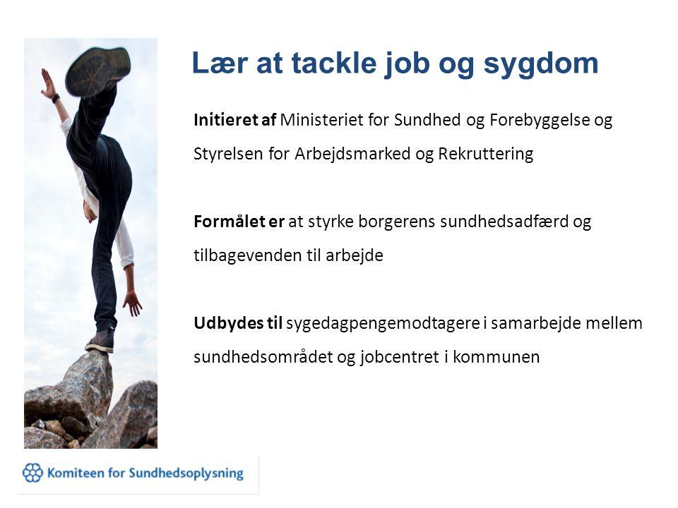 Lær at tackle job og sygdom