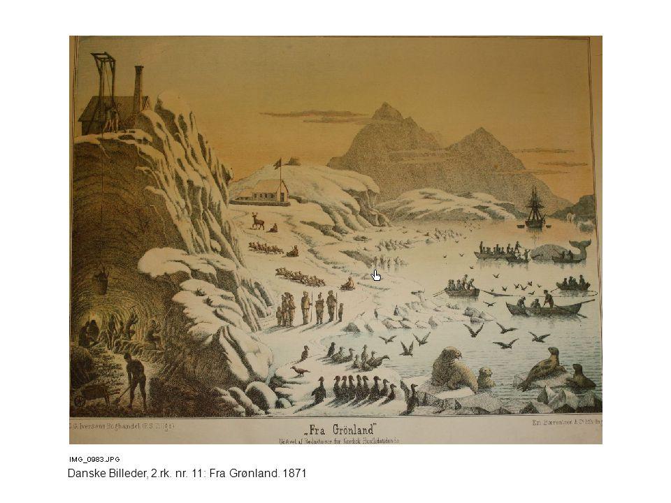 Danske Billeder, 2.rk. nr. 11: Fra Grønland. 1871