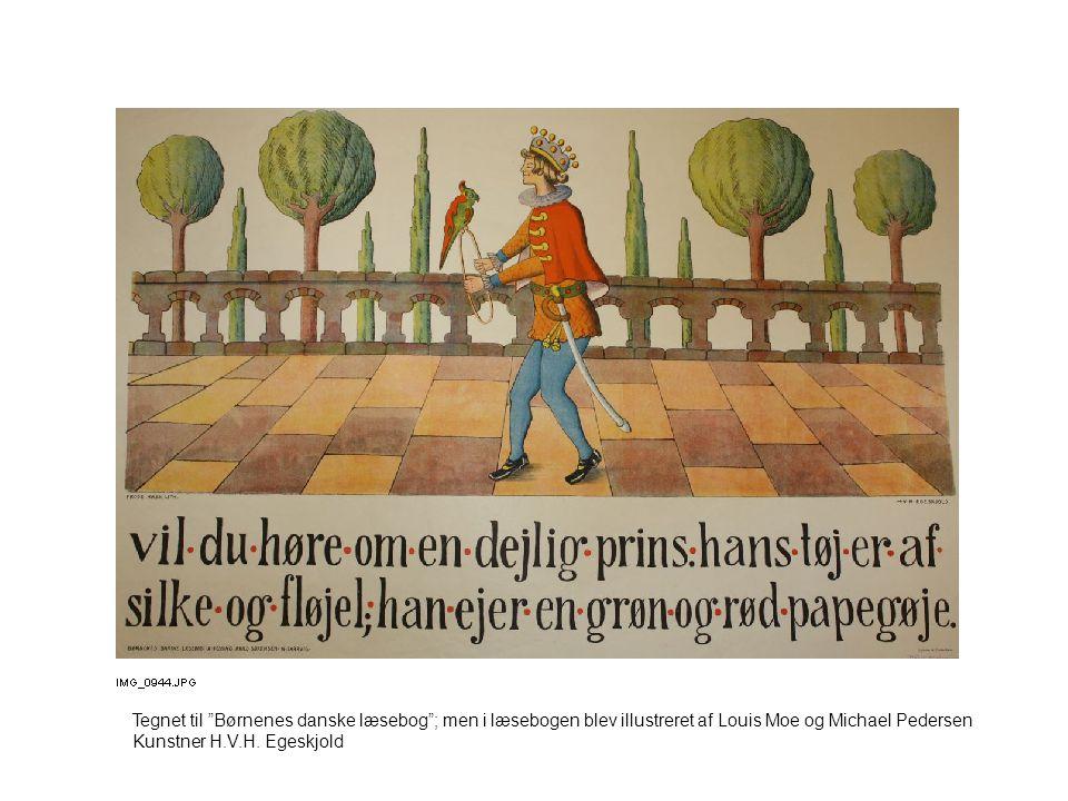 Tegnet til Børnenes danske læsebog ; men i læsebogen blev illustreret af Louis Moe og Michael Pedersen