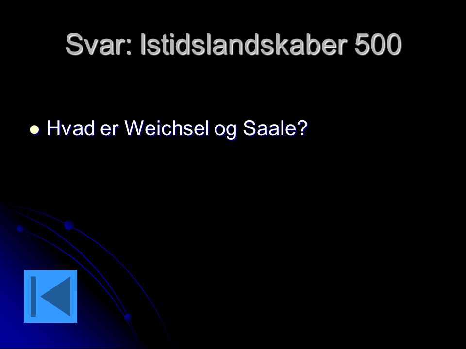 Svar: Istidslandskaber 500