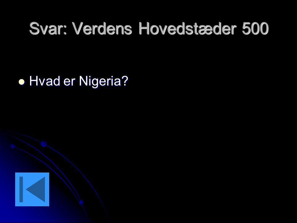 Svar: Verdens Hovedstæder 500