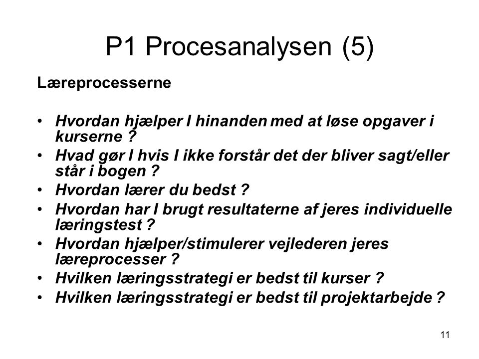 P1 Procesanalysen (5) Læreprocesserne