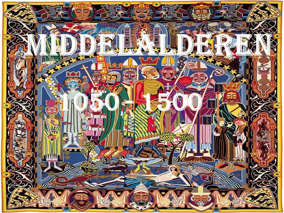 Middelalderen 1050 - 1500