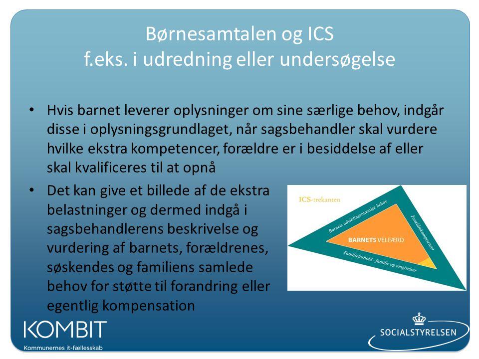 Børnesamtalen og ICS f.eks. i udredning eller undersøgelse
