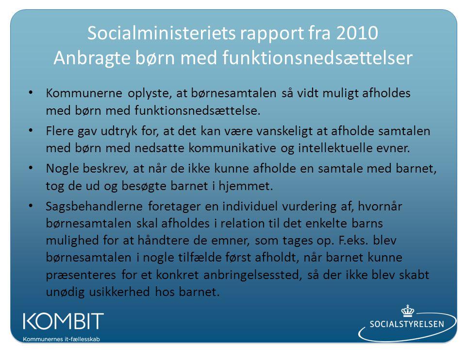 Socialministeriets rapport fra 2010 Anbragte børn med funktionsnedsættelser
