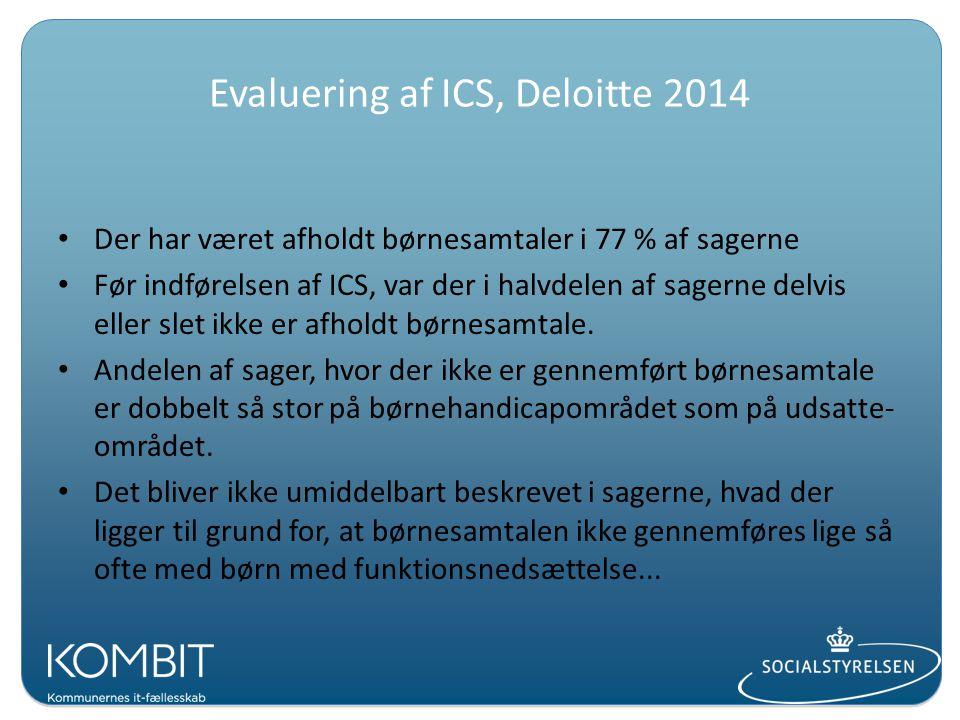 Evaluering af ICS, Deloitte 2014