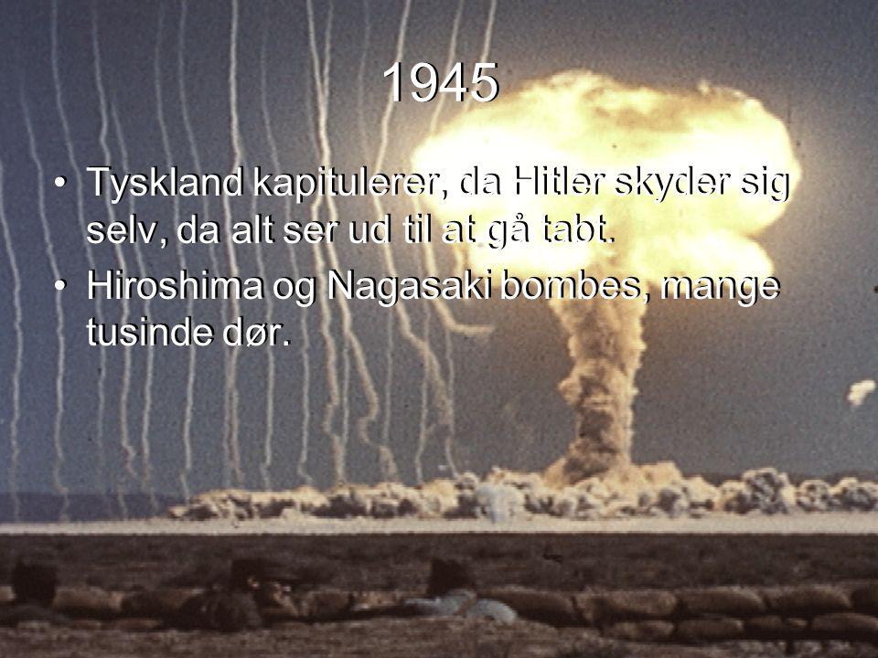 1945 Tyskland kapitulerer, da Hitler skyder sig selv, da alt ser ud til at gå tabt.