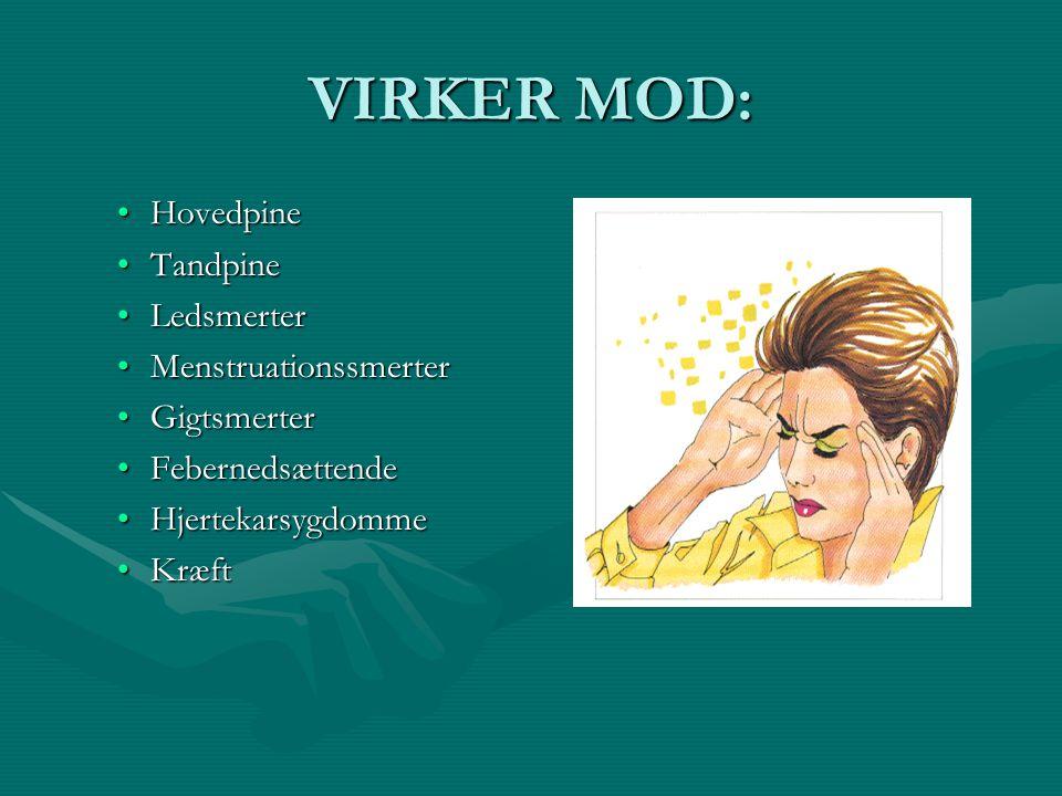VIRKER MOD: Hovedpine Tandpine Ledsmerter Menstruationssmerter
