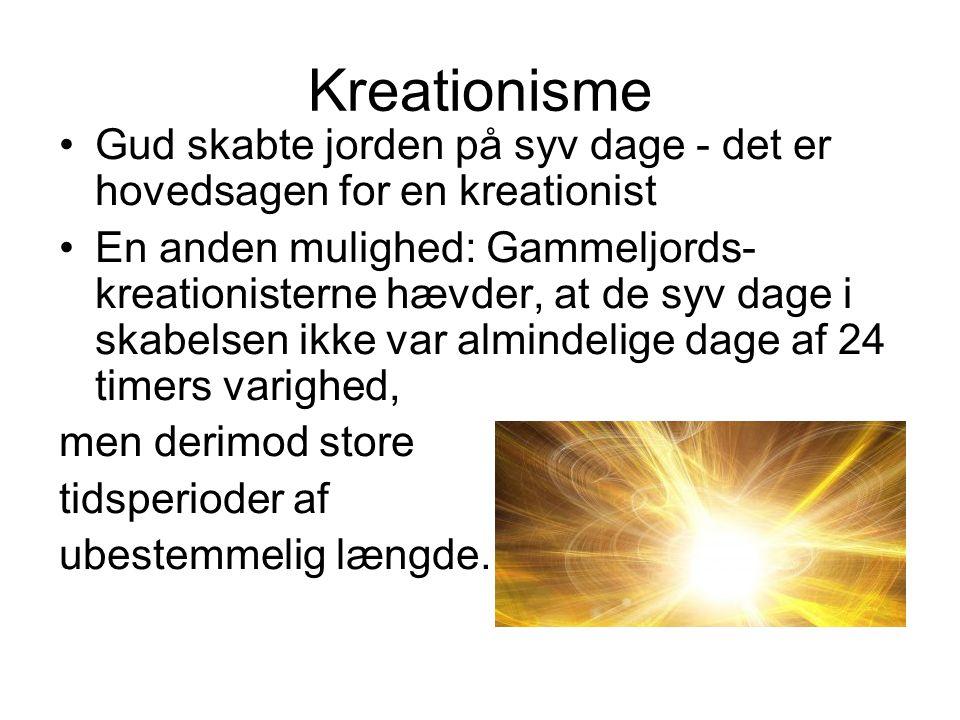 Kreationisme Gud skabte jorden på syv dage - det er hovedsagen for en kreationist.