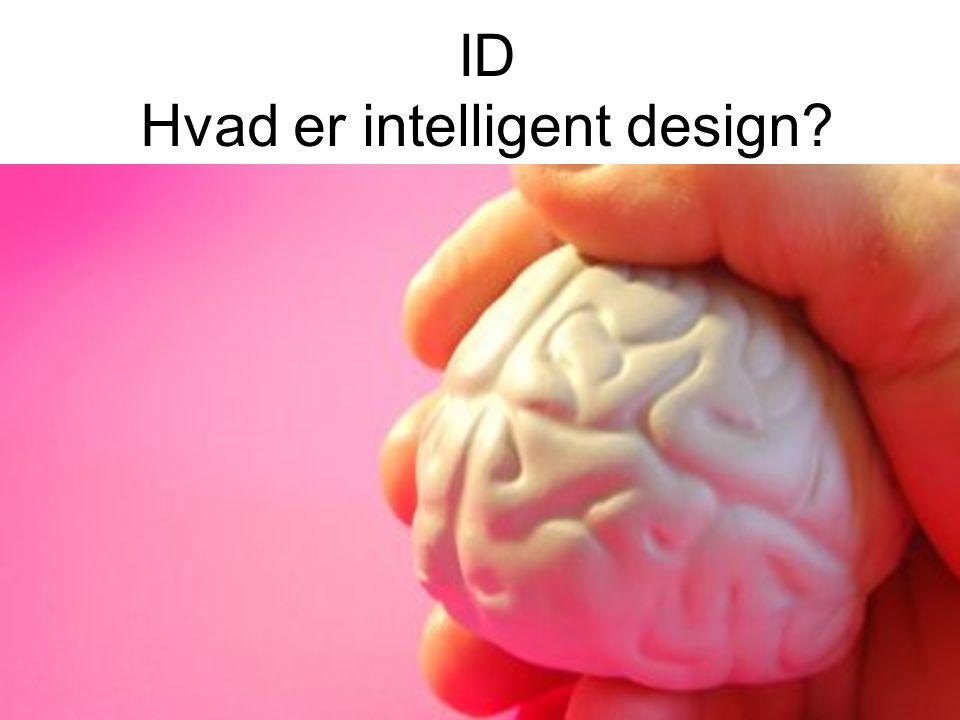 ID Hvad er intelligent design