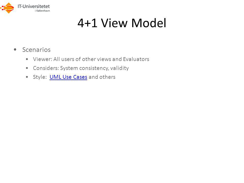 4+1 View Model Scenarios. Viewer: All users of other views and Evaluators. Considers: System consistency, validity.