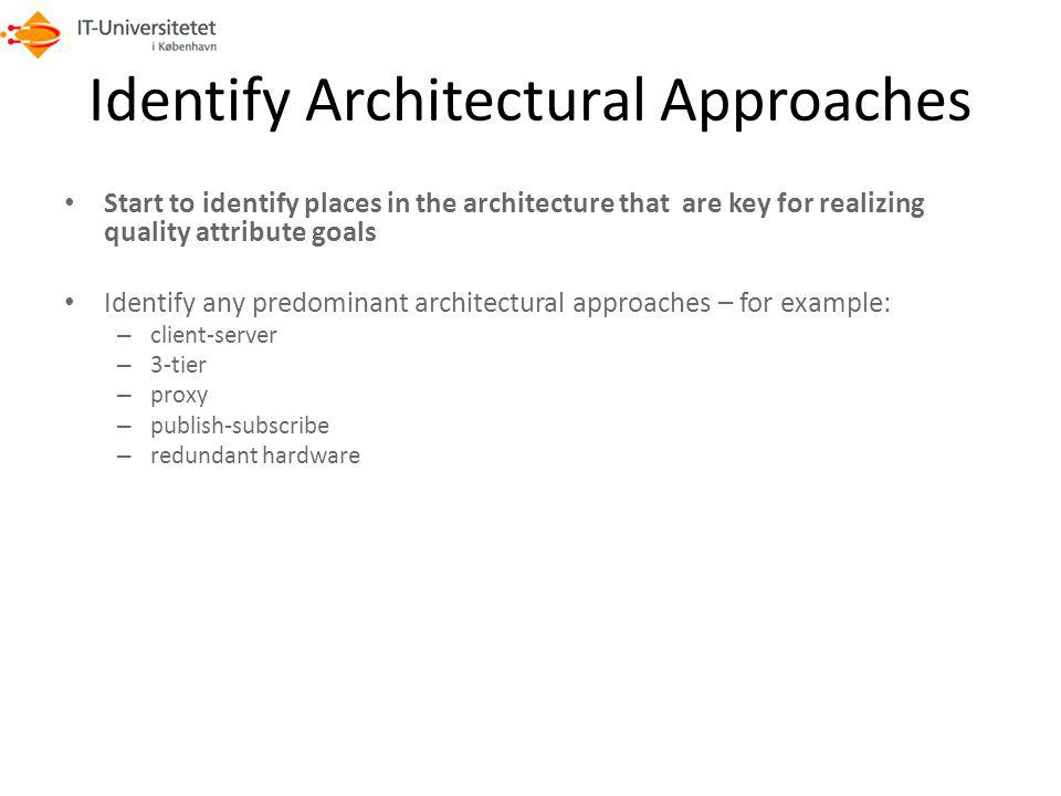 Identify Architectural Approaches