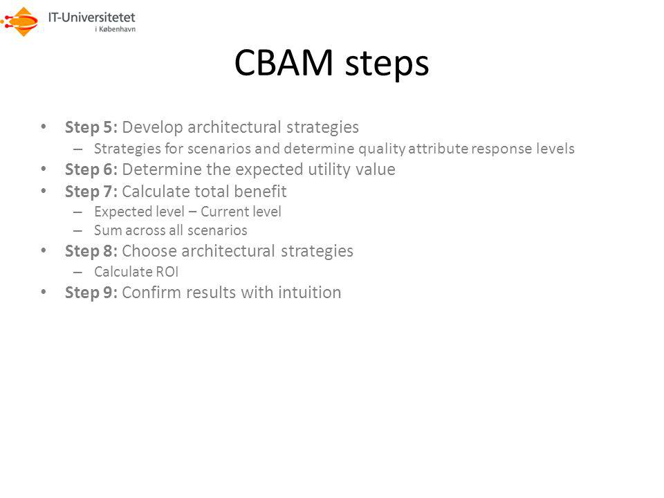 CBAM steps Step 5: Develop architectural strategies
