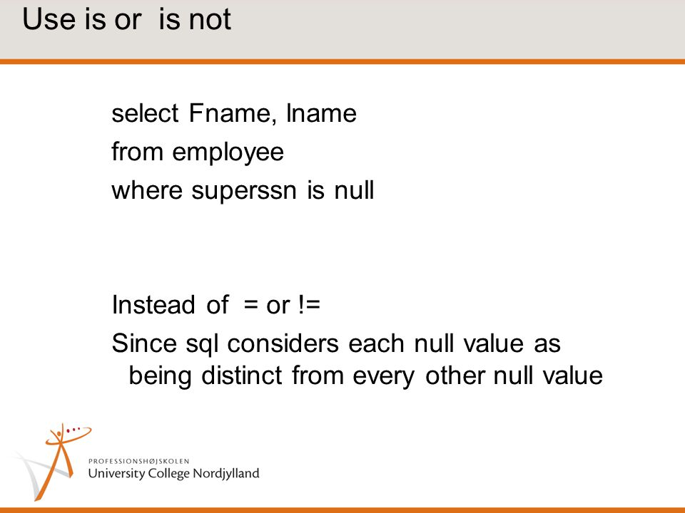 Use is or is not select Fname, lname from employee