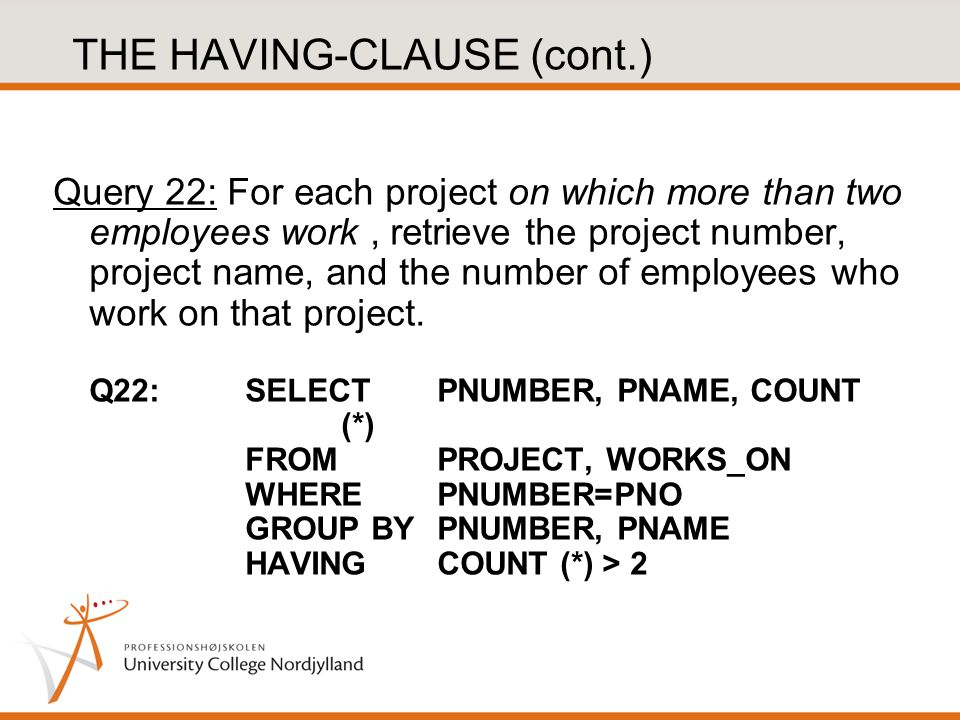 THE HAVING-CLAUSE (cont.)