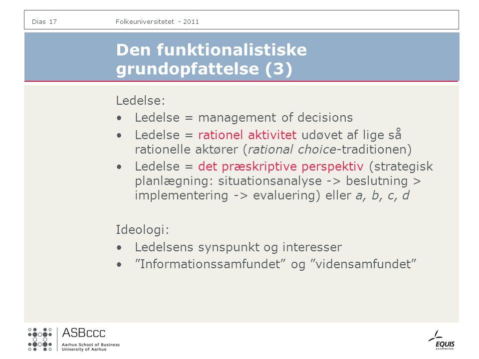 Den funktionalistiske grundopfattelse (3)