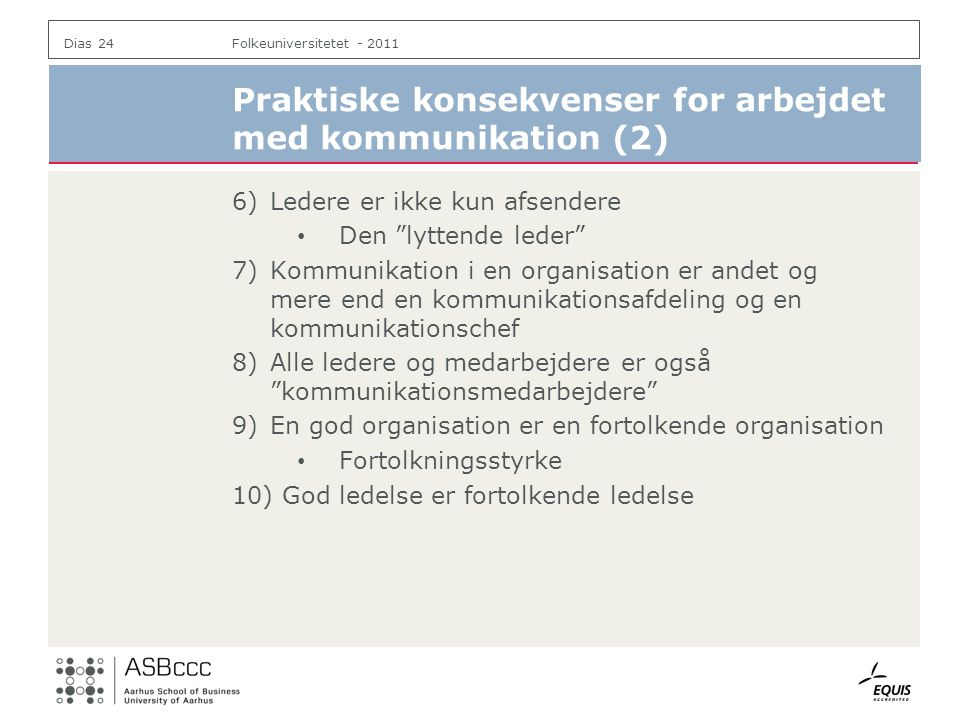Praktiske konsekvenser for arbejdet med kommunikation (2)