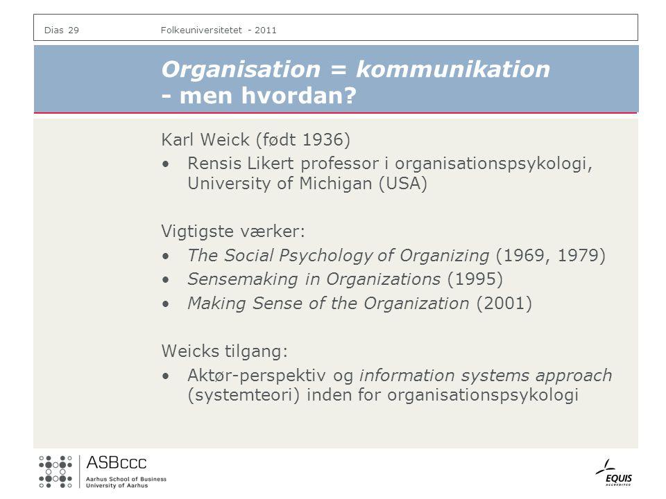 Organisation = kommunikation - men hvordan