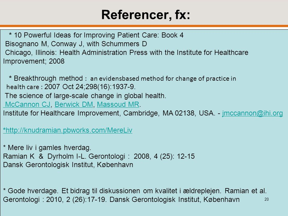 Referencer, fx: * 10 Powerful Ideas for Improving Patient Care: Book 4