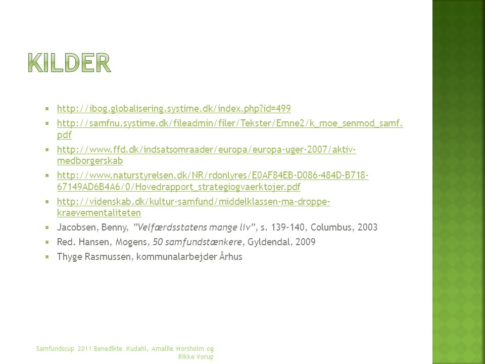Kilder http://ibog.globalisering.systime.dk/index.php id=499