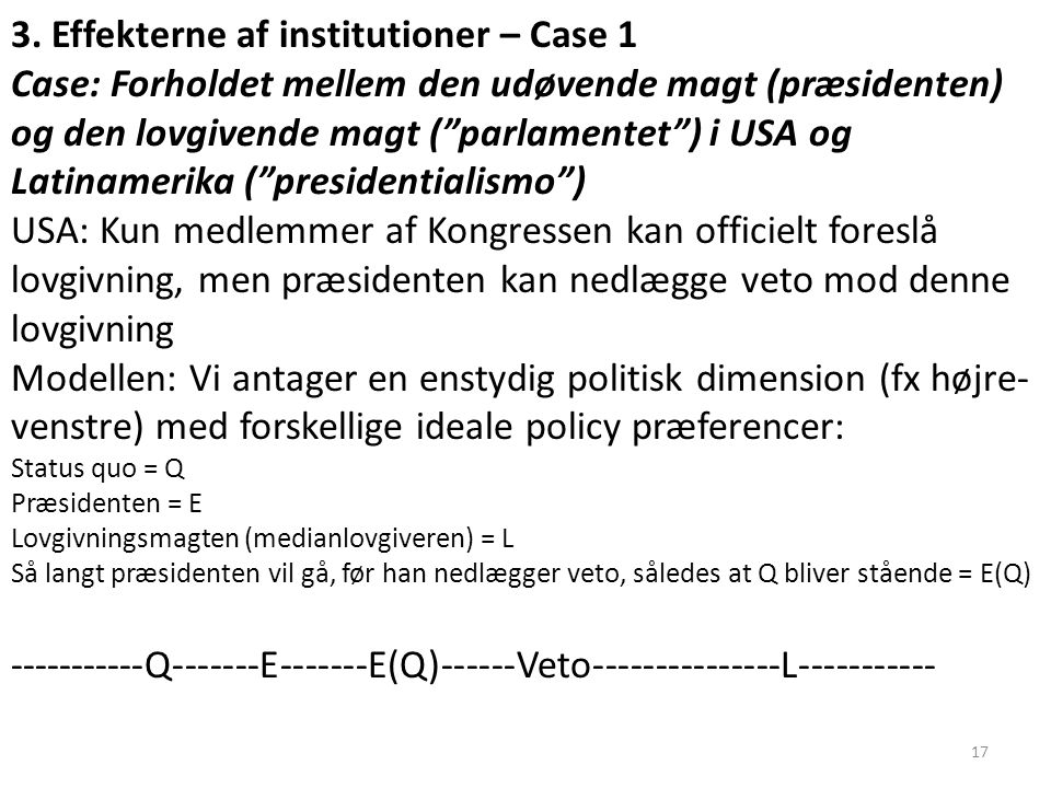 3. Effekterne af institutioner – Case 1