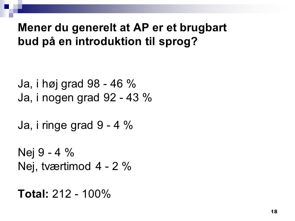 Mener du generelt at AP er et brugbart bud på en introduktion til sprog