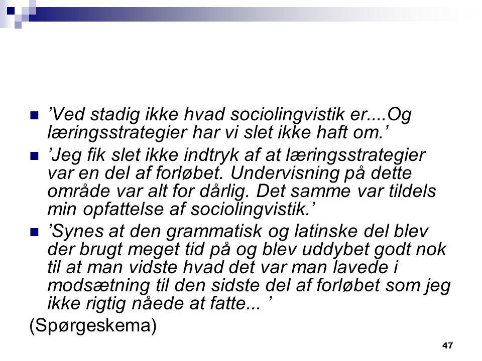'Ved stadig ikke hvad sociolingvistik er