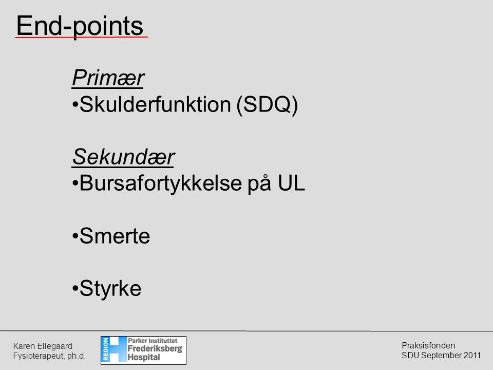 End-points Primær Skulderfunktion (SDQ) Sekundær