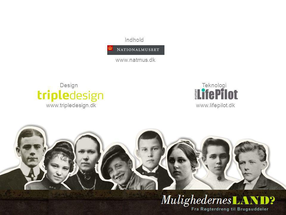 Indhold www.natmus.dk Design www.tripledesign.dk Teknologi www.lifepilot.dk