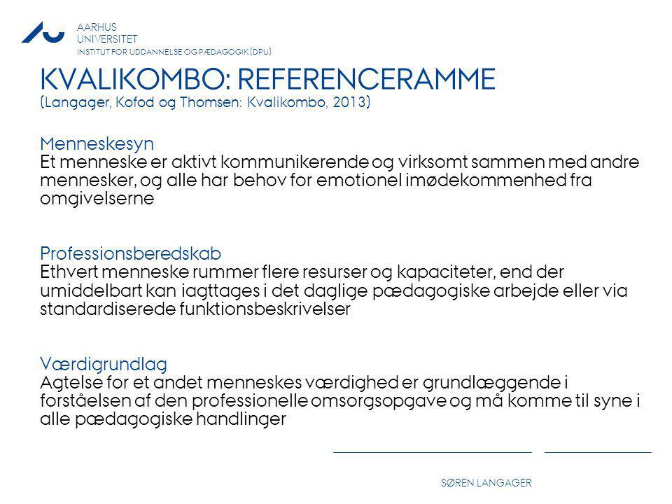 KVALIKOMBO: REFERENCERAMME