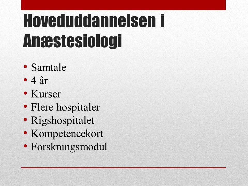 Hoveduddannelsen i Anæstesiologi