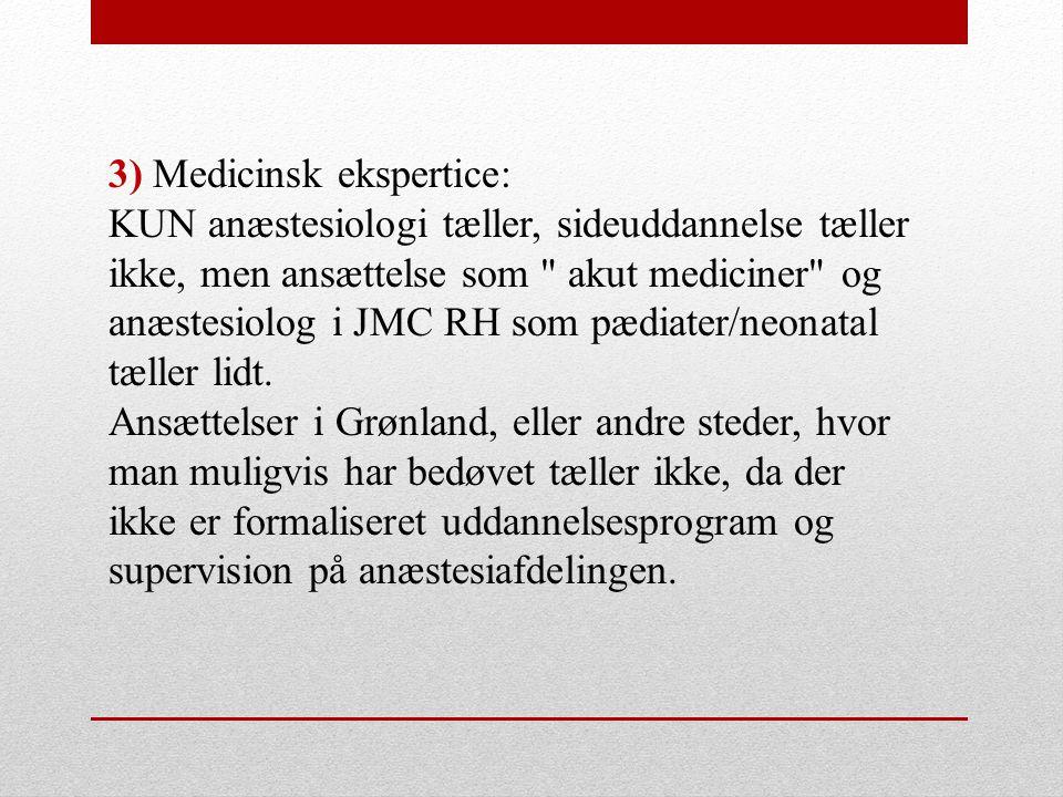 3) Medicinsk ekspertice:
