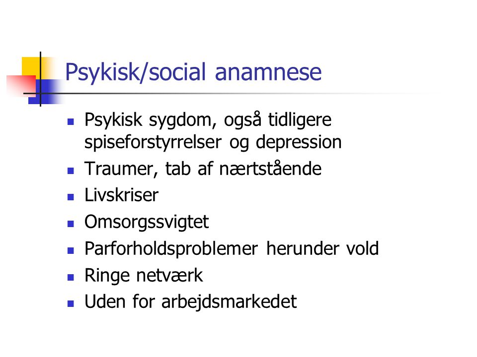Psykisk/social anamnese
