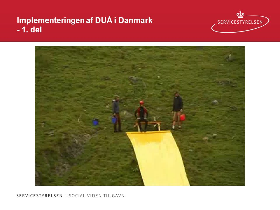 Implementeringen af DUÅ i Danmark - 1. del